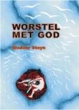 Worstel met God: Madder Steyn
